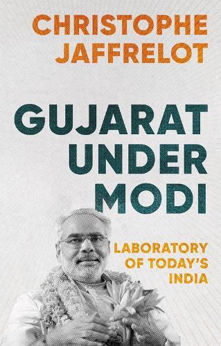 Saffron 'Modernity' in India: Narendra Modi and His Experiment with Gujarat (Hardback)