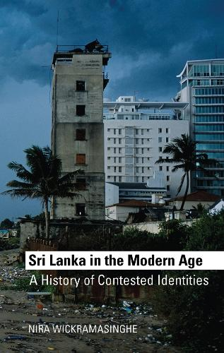Sri Lanka in the Modern Age: A History of Contested Ideas (Paperback)