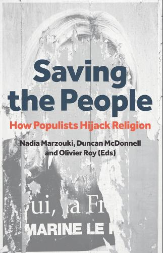 Saving the People: How Populists Hijack Religion (Paperback)