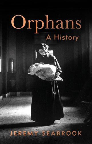 Orphans: A History (Hardback)