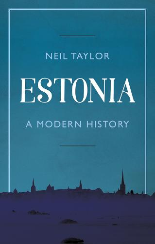 Estonia: A Modern History (Paperback)