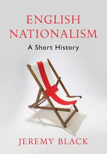 English Nationalism: A Short History (Hardback)