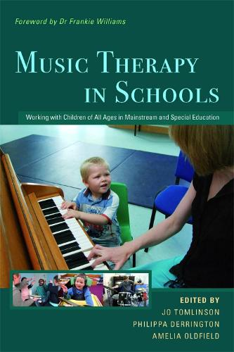 Music Therapy in Schools: Working with Children of All Ages in Mainstream and Special Education (Paperback)