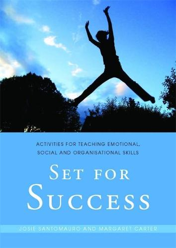 Set for Success: Activities for Teaching Emotional, Social and Organisational Skills (Paperback)