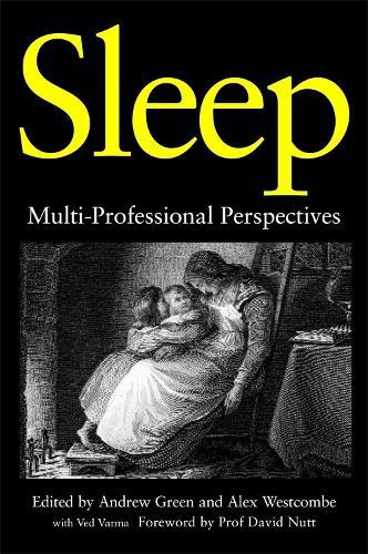 Sleep: Multi-Professional Perspectives (Paperback)
