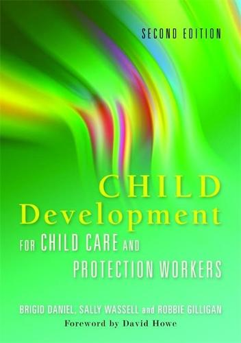 Child Development for Child Care and Protection Workers (Paperback)