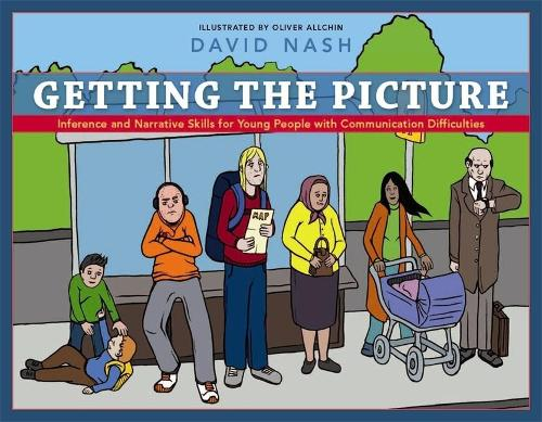 Getting the Picture: Inference and Narrative Skills for Young People with Communication Difficulties (Paperback)