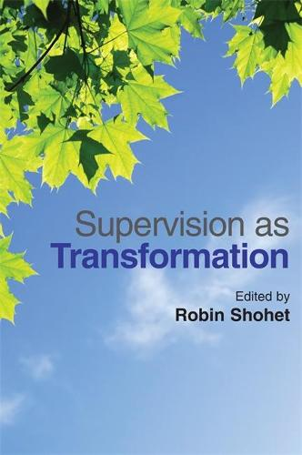 Supervision as Transformation: A Passion for Learning (Paperback)