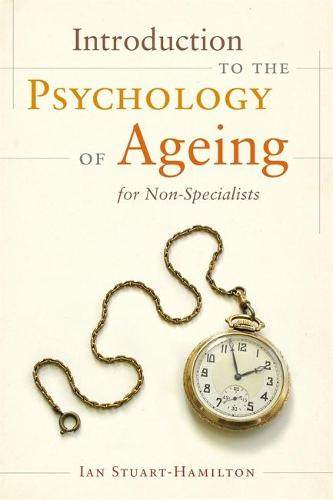Introduction to the Psychology of Ageing for Non-Specialists (Paperback)