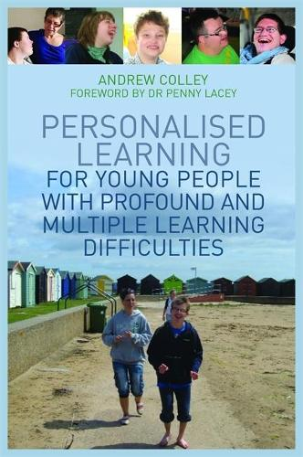 Personalised Learning for Young People with Profound and Multiple Learning Difficulties (Paperback)