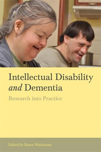 Intellectual Disability and Dementia: Research into Practice (Paperback)