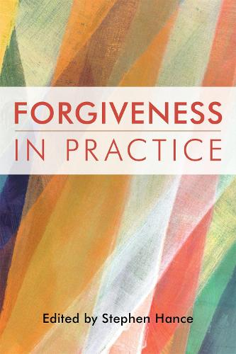 Forgiveness in Practice (Paperback)