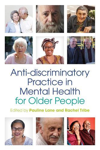 Anti-discriminatory Practice in Mental Health Care for Older People (Paperback)