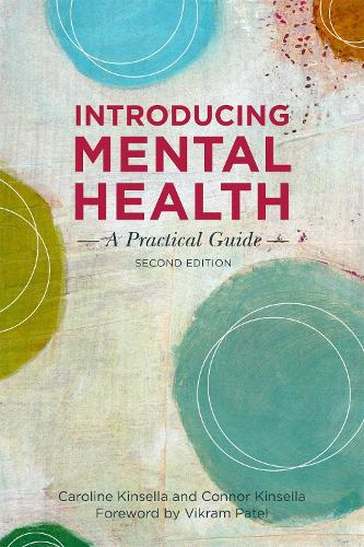 Introducing Mental Health, Second Edition: A Practical Guide (Paperback)