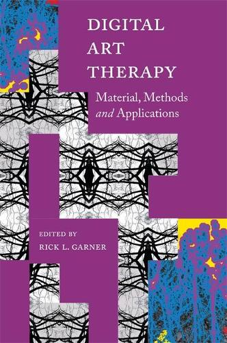 Digital Art Therapy: Material, Methods, and Applications (Paperback)