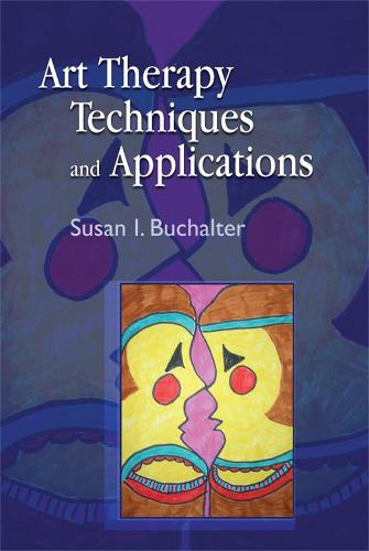 Art Therapy Techniques and Applications (Paperback)
