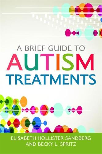 A Brief Guide to Autism Treatments (Paperback)