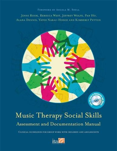Music Therapy Social Skills Assessment and Documentation Manual (MTSSA): Clinical Guidelines for Group Work with Children and Adolescents (Paperback)