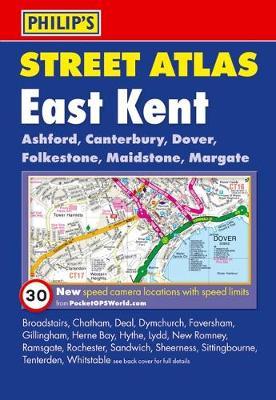 Philip's Street Atlas: East Kent (Paperback)