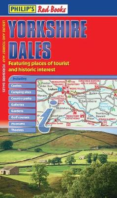 Philip's Yorkshire Dales: Leisure and Tourist Map - Philip's Red Books (Paperback)