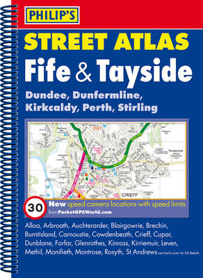 Philip's Street Atlas Fife and Tayside (Spiral bound)