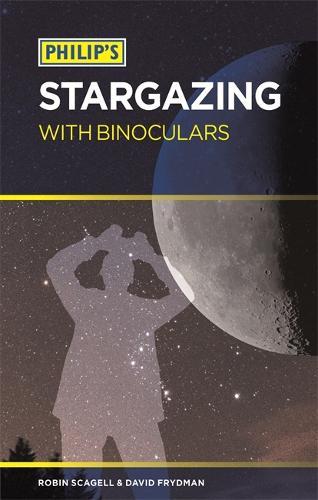 Philip's Stargazing with Binoculars (Paperback)