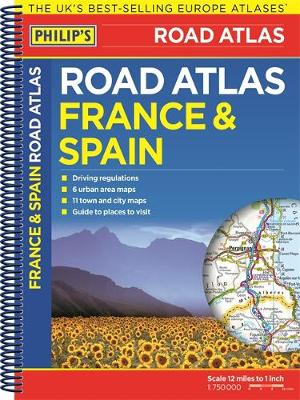 Philip's France and Spain Road Atlas - Philips Road Atlas (Spiral bound)