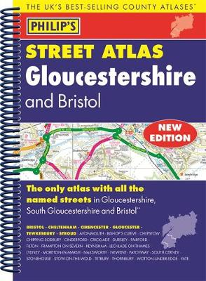 Philip's Street Atlas Gloucestershire and Bristol (Spiral bound)
