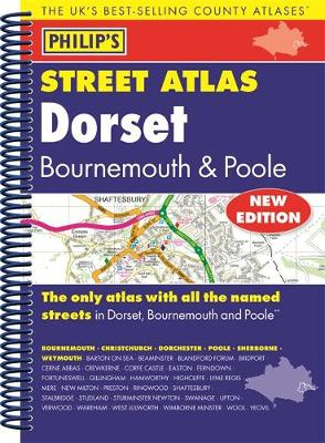 Philip's Street Atlas Dorset, Bournemouth and Poole (Spiral bound)