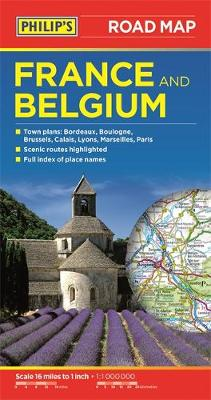 Philip's Road Map France and Belgium (Paperback)