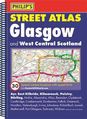 Philip's Street Atlas Glasgow and West Central Scotland - Philip's Street Atlas (Spiral bound)
