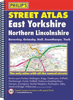 Philip's Street Atlas East Yorkshire and Northern Lincolnshire - Philip's Street Atlas (Spiral bound)