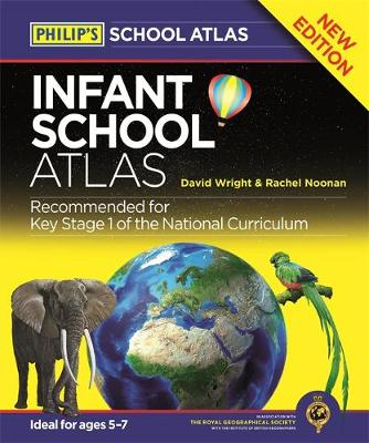 Philip's Infant School Atlas: For 5-7 year olds (Hardback)