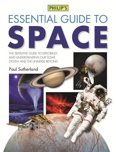 Philip's Essential Guide to Space (Hardback)