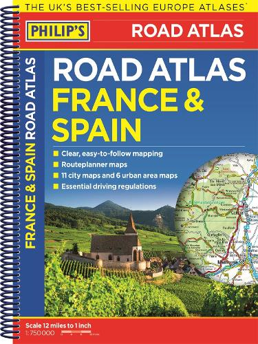Philip's France and Spain Road Atlas (Spiral bound)