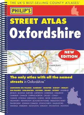 Philip's Street Atlas Oxfordshire 5ED Spiral (New Edition) - Philip's Street Atlas (Spiral bound)
