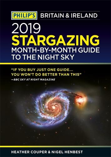 Philip's 2019 Stargazing Month-by-Month Guide to the Night Sky Britain & Ireland (Paperback)