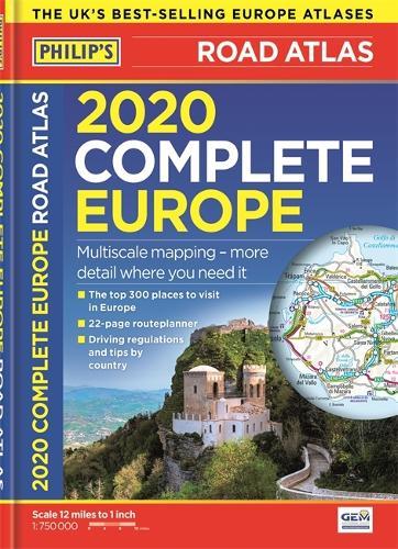 2020 Philip's Complete Road Atlas Europe: (A4 Flexiback) - Philip's Road Atlases (Paperback)