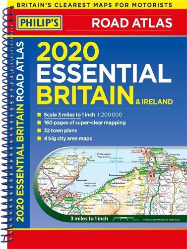 Philip's 2020 Essential Road Atlas Britain and Ireland: (Spiral Binding) - Philips Road Atlas (Spiral bound)