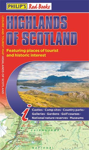 Philip's Highlands of Scotland: Leisure and Tourist Map 2020 Edition: Leisure and Tourist Map - Philip's Red Books (Paperback)