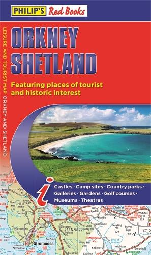 Philip's Orkney and Shetland: Leisure and Tourist Map 2020: Leisure and Tourist Map - Philip's Red Books (Paperback)
