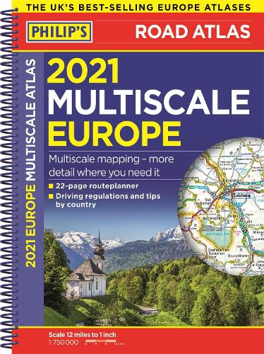 2021 Philip's Multiscale Road Atlas Europe: (A4 Spiral binding) - Philips Road Atlas (Spiral bound)