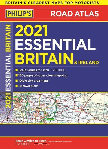 2021 Philip's Essential Road Atlas Britain and Ireland: (A4 Paperback) - Philip's Road Atlases (Paperback)