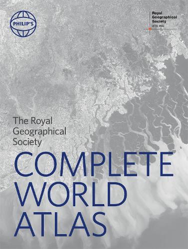Philip's RGS Complete World Atlas - Philip's World Atlas (Hardback)