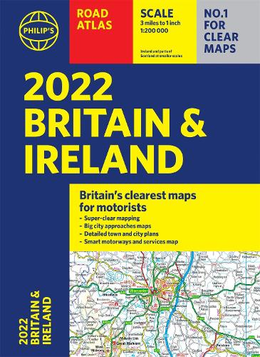 2022 Philip's Road Atlas Britain and Ireland: (A4 Paperback) - Philip's Road Atlases (Paperback)
