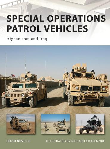 Special Operations Patrol Vehicles: Afghanistan and Iraq - New Vanguard 179 (Paperback)