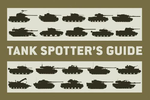 Tank Spotter's Guide (Paperback)
