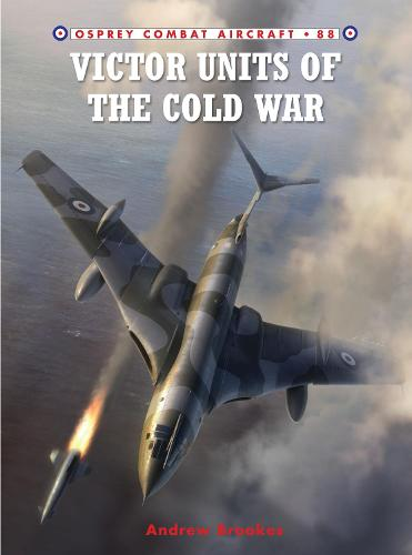 Victor Units of the Cold War - Combat Aircraft 88 (Paperback)