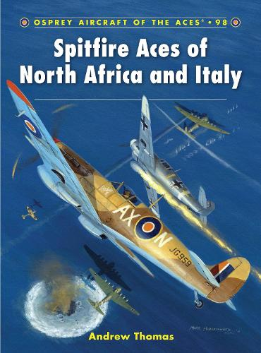 Spitfire Aces of North Africa and Italy - Aircraft of the Aces 98 (Paperback)