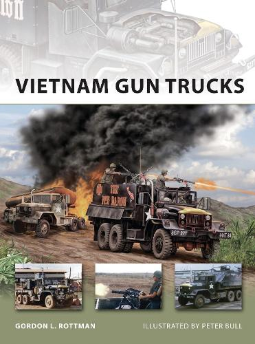 Vietnam Gun Trucks - New Vanguard (Paperback)